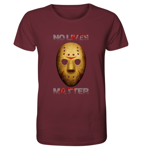 Halloween - No Lives Matter - Organic Shirt