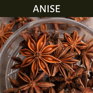 Anise Scented Products