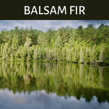 Load image into Gallery viewer, Balsam Fir Scented Products
