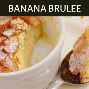 Banana Brulee Scented Products