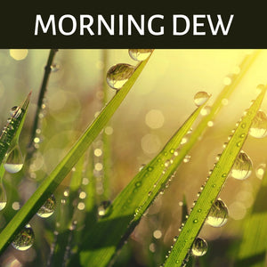 Morning Dew Scented Products