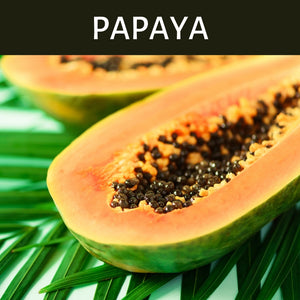Papaya Scented Products