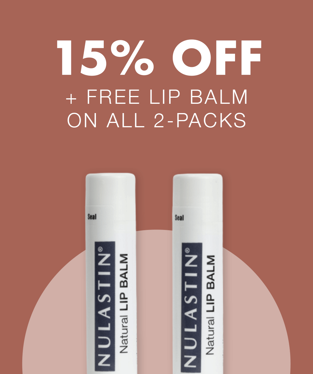 SUMMER SALE — Get 15% Off All 2-Packs + Free 2-Pack Of Lip Balm On All Orders
