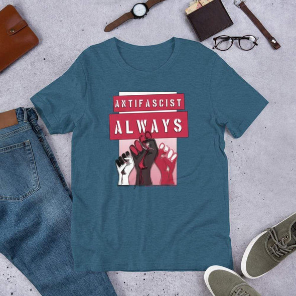 Revolution Art Shop Antifascist Always Unisex Tee Unisex Tee Heather Deep Teal / S