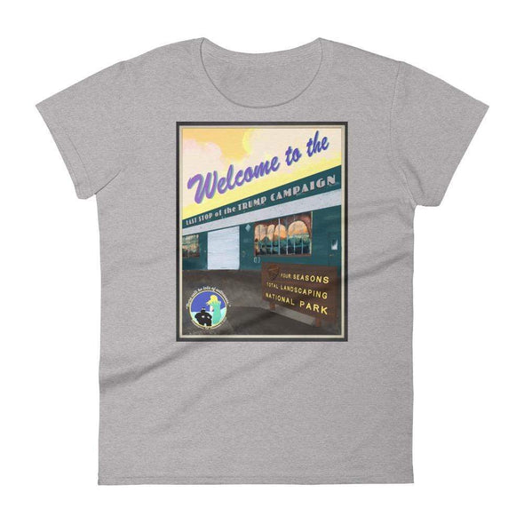 "Revolution Art Shop ""Four Seasons National Park, Last Stop of the Trump Campaign"" Vintage Poster Style Women's t-shirt Heather Grey / S"