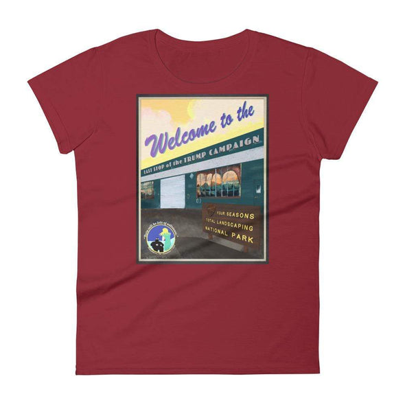 "Revolution Art Shop ""Four Seasons National Park, Last Stop of the Trump Campaign"" Vintage Poster Style Women's t-shirt Independence Red / S"