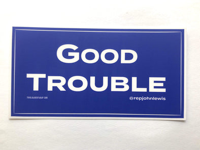 Revolution Art Shop Good Trouble Bumper Sticker Sticker