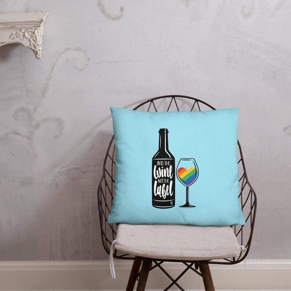 Revolution Art Shop Into The Wine, Not The Label Pride Throw Pillow 22×22