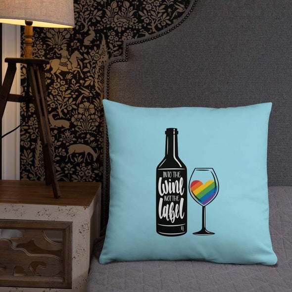 Revolution Art Shop Into The Wine, Not The Label Pride Throw Pillow