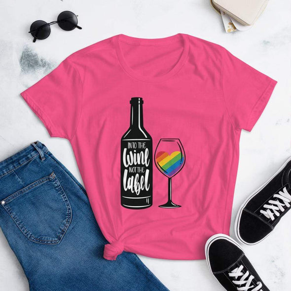 Revolution Art Shop Into The Wine, Not The Label Pride Women's Tee Hot Pink / S