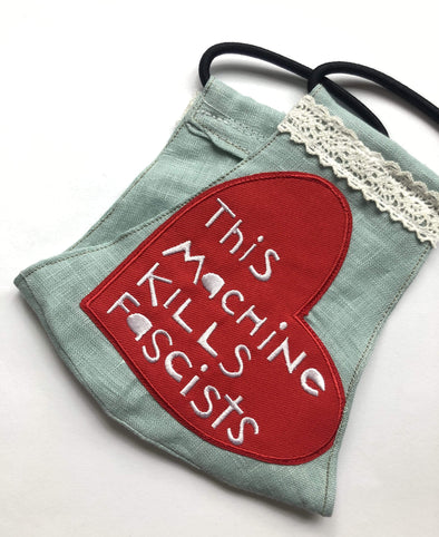Katie Taft This Machine Kills Fascists Heart Linen Face Mask Face Mask Ice With Lace