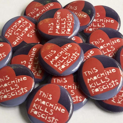 "Revolution Art Shop This Machine Kills Fascists Heart 1"" Round Buttons Button 1 Button / This Machine Heart"