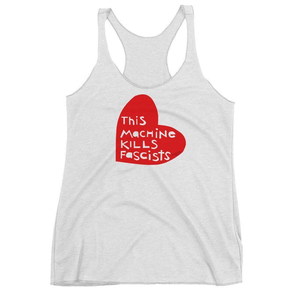 Revolution Art Shop This Machine Kills Fascists Heart Racerback Tank Racerback Tank Heather White / XS