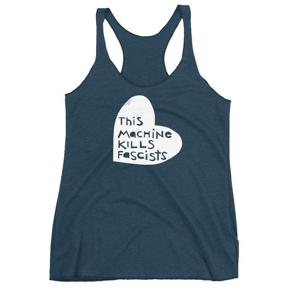 Revolution Art Shop This Machine Kills Fascists Heart Racerback Tank Racerback Tank Indigo / XS