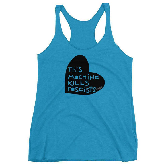 Revolution Art Shop This Machine Kills Fascists Heart Racerback Tank Racerback Tank Vintage Turquoise / XS