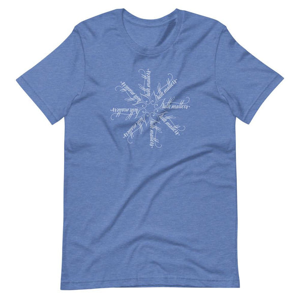 Revolution Art Shop Truth Matters | The Snowflake Collection | Unisex T-Shirt Heather True Royal / S