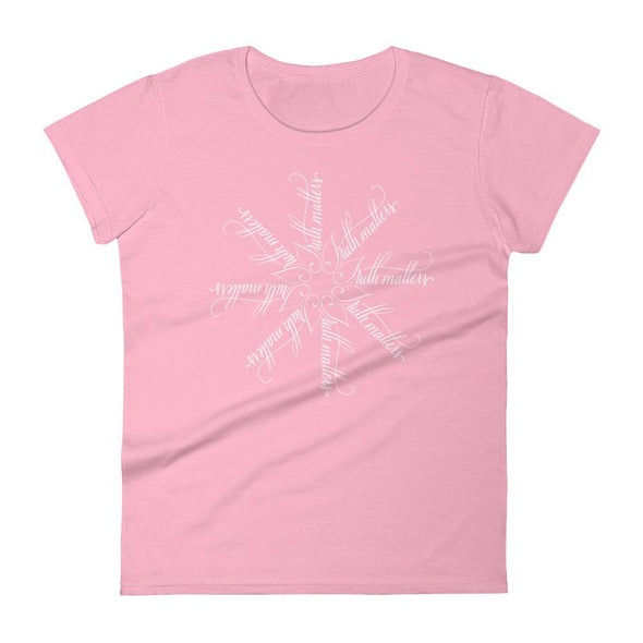 Revolution Art Shop Truth Matters | The Snowflake Collection | Women's t-shirt Charity Pink / S