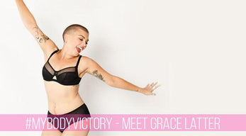 #MyBodyVictory - Meet Grace Latter