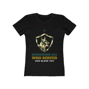 Honoring All Who Served, God Bless You | Super Soft Women's Tee