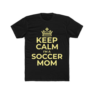 Keep Calm I'm a Soccer Mom | Super Soft Men's Tee