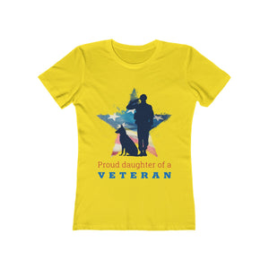 Proud Daughter of a Veteran | Super Soft Women's Tee