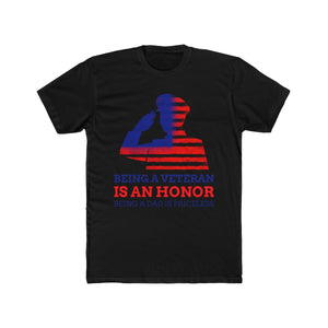 Being a Veteran is an Honor, Being a Dad is Priceless | Super Soft Men's Tee