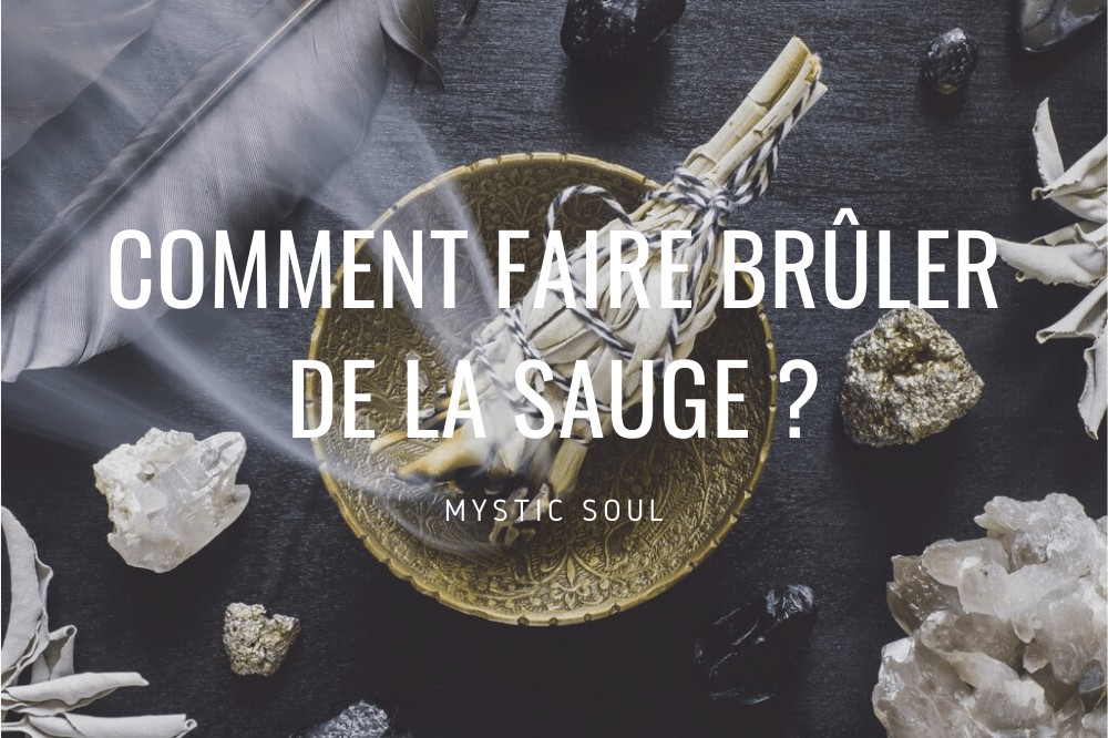 guide comment faire bruler de la sauge