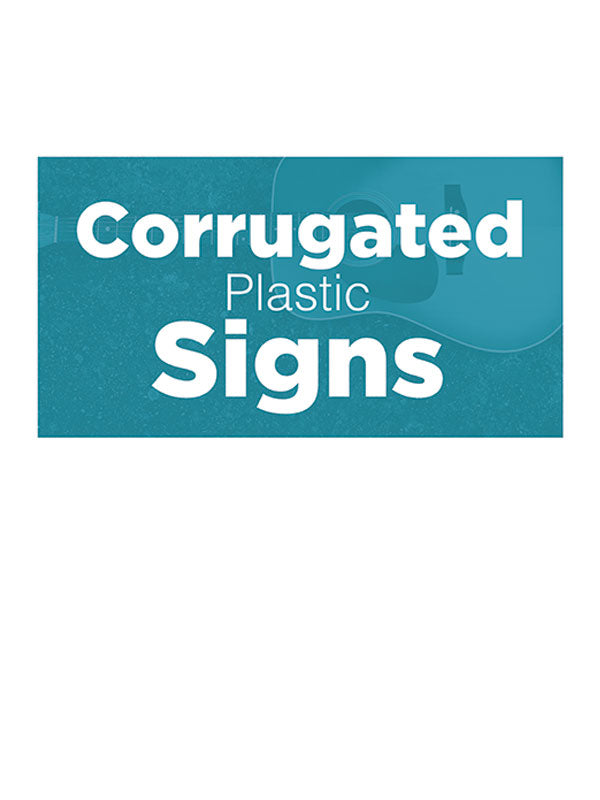 Custom Corrugated Plastic Signs