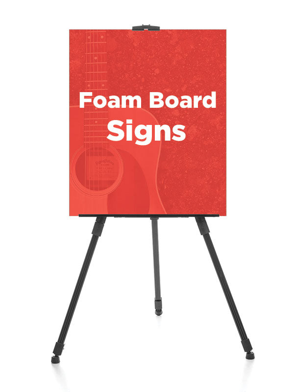 Custom Foam Board Signs