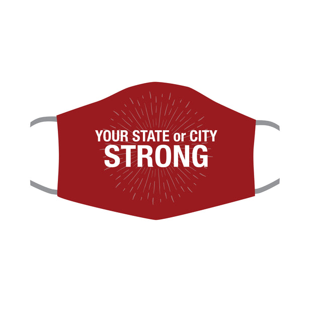 "Custom Your City or State ""Strong"" Personal Protective Face Mask"