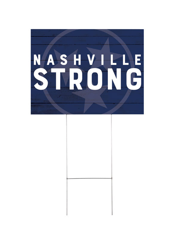 Nashville Strong Yard Sign 2