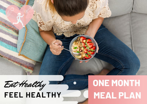 Healthy Eating Guide - One Month Meal Plan