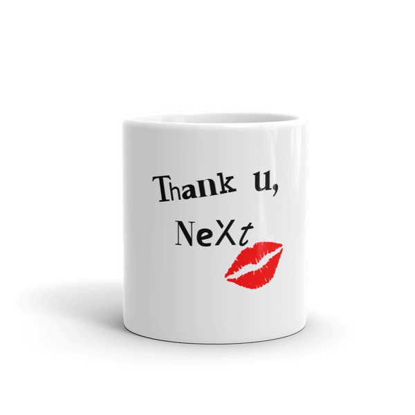 Thank You,Next - Mug - House of BeYouTee
