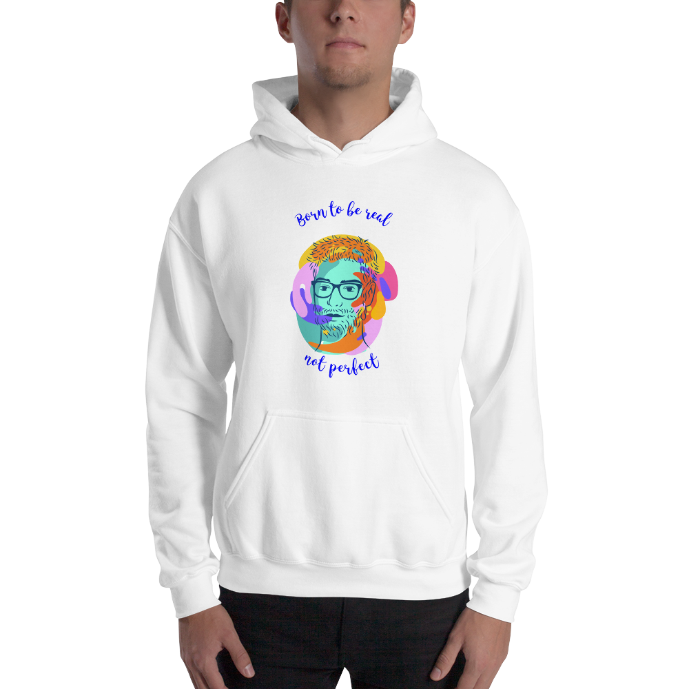 Born to Be Real Hoodie - House of BeYouTee