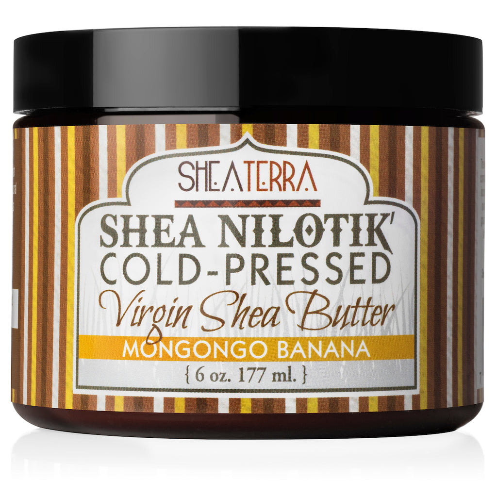 Shea Nilotik' Cold-Pressed Virgin Shea Butter MONGONGO BANANA  (6 oz.)