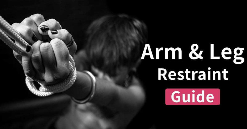 Arm & Leg Restraint Guide | RUNYU SM