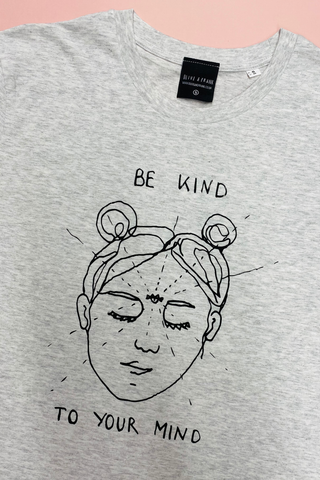 Be Kind to Your Mind Tee - Grey