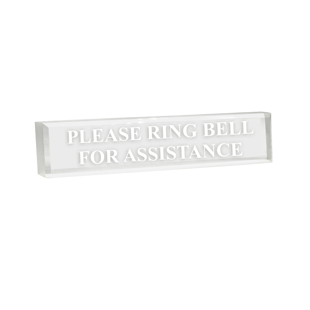Please Ring Bell For Assistance - Office Desk Accessories D?cor