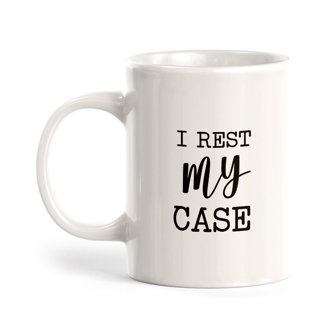 I Rest My Case Coffee Mug