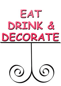 eat drink and decorate