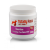 Totally Raw Canine/Feline Taurine 200g