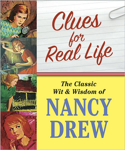Nancy Drew - Clues for Real Life By Jennifer Fisher