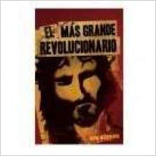 Spanish- Greatest Revolutionary  by Maldonado Guillermo (Author)