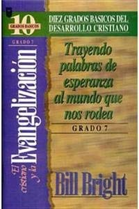 El Cristiano y la Evangelizacion (Spanish Edition)  Bill Bright