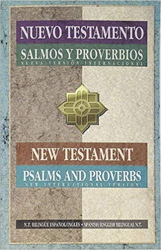 NVI / NIV Spanish/English New Testament Psalms/Proverbs