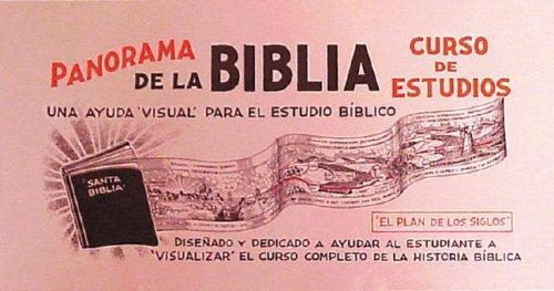 Panorama de la Biblia, Curso de Estudio (The Panorama Bible Study Course)  BY: ALFRED THOMPSON EADE