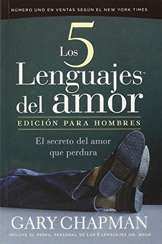 Los Cinco Lenguajes Del Amor/the Five Languages of Love Edicion Para Hombres (Spanish Edition)  Gary Chapman