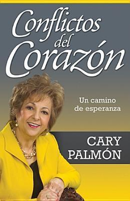 Conflictos del Corazn: Conflicts of the Heart (Spanish Edition) (Spanish) Paperback