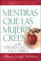 Mentiras Que Las Mujeres Creen   by Nancy Leigh DeMoss (Author)