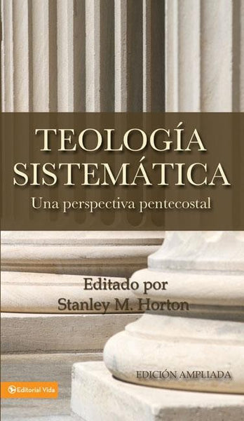 TEOLOGIA SISTEMATICA PENT-REVISADA (Spanish)  by Stanley M. Horton  (Author)